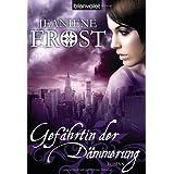"""Gef�hrtin der D�mmerung: Roman - Cat & Bones 3von """"Jeaniene Frost"""""""