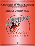 Bowmar's Adventures in Music Listening, Level 2 (0769216579) by Burton