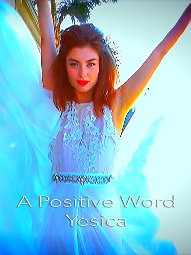 A Positive Word (Yesica)
