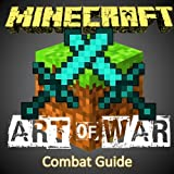 img - for Minecraft: The 57 Things you should know to Win every Fight and survive Minecraft like a Pro (Minecraft Combat Guide) book / textbook / text book