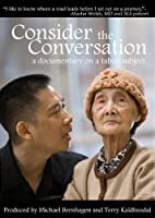 Consider The Conversation A Documentary On A Taboo Subject Personal Use