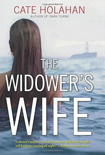 The Widower's Wife: A Thriller