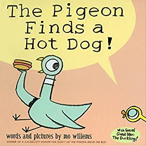 The Pigeon Finds a Hot Dog! Audiobook
