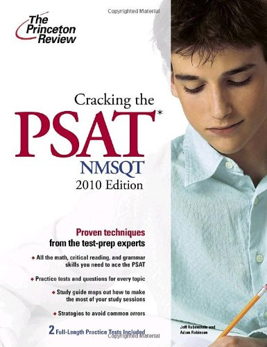 Cracking the PSAT/NMSQT, 2010 Edition (College Test Preparation)