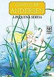A Pequena Sereia (Contos de Andersen) (Portuguese Edition)