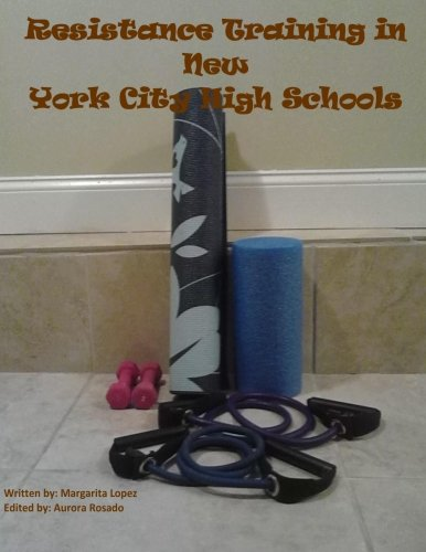 Resistance Training in New York City High Schools
