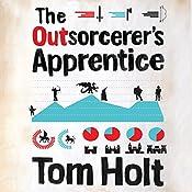 The Outsorcerer's Apprentice | [Tom Holt]