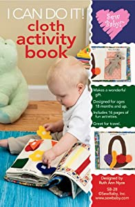 Sew Baby Patterns I Can Do It Cloth Activity Book SE-28
