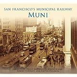 San Francisco's Municipal Railway: