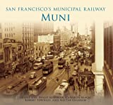 San Franciscos Municipal Railway: