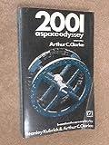 2001: a Space Odyssey. (0090015304) by Clarke, Arthur C.