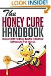 The Honey Cure Handbook - Discover Al...