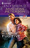 Rocky Mountain Fugitive (Harlequin Intrigue)
