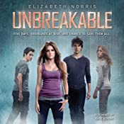 Unbreakable: Unraveling, Book 2 | [Elizabeth Norris]