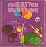 Handling Your Ups and Downs : A Children's Book About Emotions (Ready - Set - Grow)