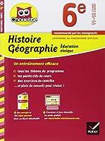 Histoire-Géographie Éducation civique 6e: cahier de révision et d'entraînement