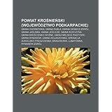 Powiat Kro Nie Ski (Wojewodztwo Podkarpackie): Gmina Chorkowka, Gmina Dukla, Gmina Iwonicz-Zdroj, Gmina Ja Liska...