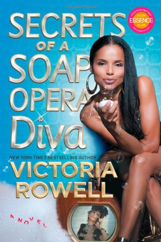 Secrets of a Soap Opera Diva: A Novel