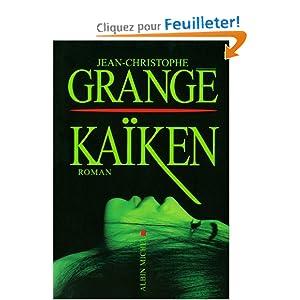 Kaiken - Grange,Jean-Christophe