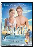 Beneath the Blue [DVD] [2010] [Region 1] [US Import] [NTSC]