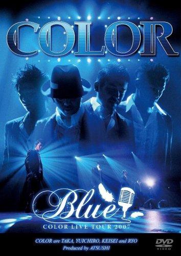 COLOR LIVE TOUR 2007 BLUE [DVD]