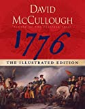1776: Illustrated Edition [Illustrated Edition in Slipcase with Removable Replicas of Documents]