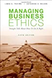 img - for Managing Business Ethics book / textbook / text book