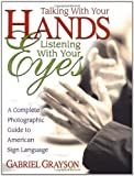 Book - Talking with Your Hands, Listening with Your Eyes
