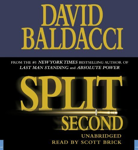 Split Second (King & Maxwell Series) by Baldacci, David(August 1, 2007) Audio CD (King And Maxwell Split Second compare prices)