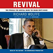 Revival: The Struggle for Survival Inside the Obama White House | [Richard Wolffe]