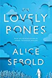 The Lovely Bones: Picador Classic Alice Sebold