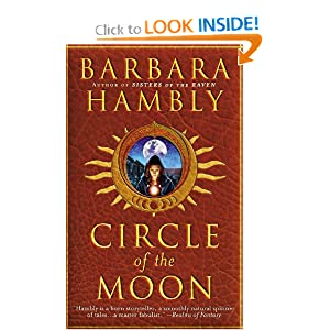 Circle of the Moon (Sisters of the Raven, No. 2) by Barbara Hambly