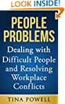 People Problems: Dealing with Difficu...