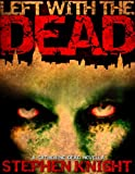 """Left With The Dead (A """"Gathering Dead"""" Novella)"""