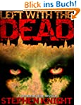 "Left With The Dead (A ""Gathering Dead..."