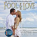 Fool for Love Audiobook by Marie Force Narrated by Holly Fielding