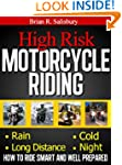 High Risk Motorcycle Riding (Motorcyc...
