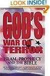 God's War on Terror: Islam, Prophecy...