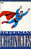 The Superman Chronicles Volume 9. (085768440X) by Siegel, Jerry
