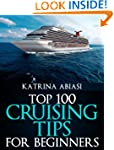 Top 100 Cruising Tips for Beginners