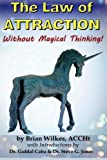 img - for The Law of Attraction Without Magical Thinking (Blue Unicorn) book / textbook / text book
