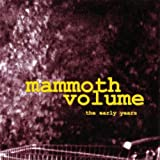 Songtexte von Mammoth Volume - The Early Years