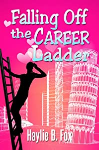 (FREE on 7/23) Falling Off The Career Ladder by Haylie B. Fox - http://eBooksHabit.com