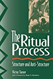img - for The Ritual Process: Structure and Anti-Structure (Foundations of Human Behavior) by Turner Victor W. (1995-12-31) Paperback book / textbook / text book