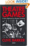 Theatre Games: A New Approach to Dram...