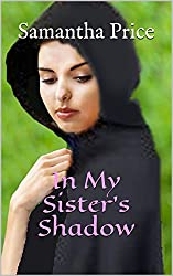 In My Sister's Shadow (Amish Romance): Clean Romance series (Amish Maids Book 4)