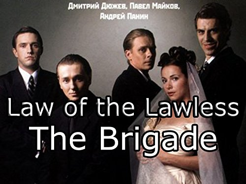 Law of the Lawless (The Brigade) - Season 1