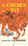 The Catcher In The Rye (Turtleback School & Library Binding Edition) (0808514032) by J. D. Salinger