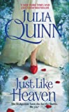 Just Like Heaven (Smythe-Smith Quartet, Book 1) (006149190X) by Quinn, Julia
