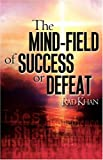 img - for THE MIND-FIELD OF SUCCESS OR DEFEAT book / textbook / text book